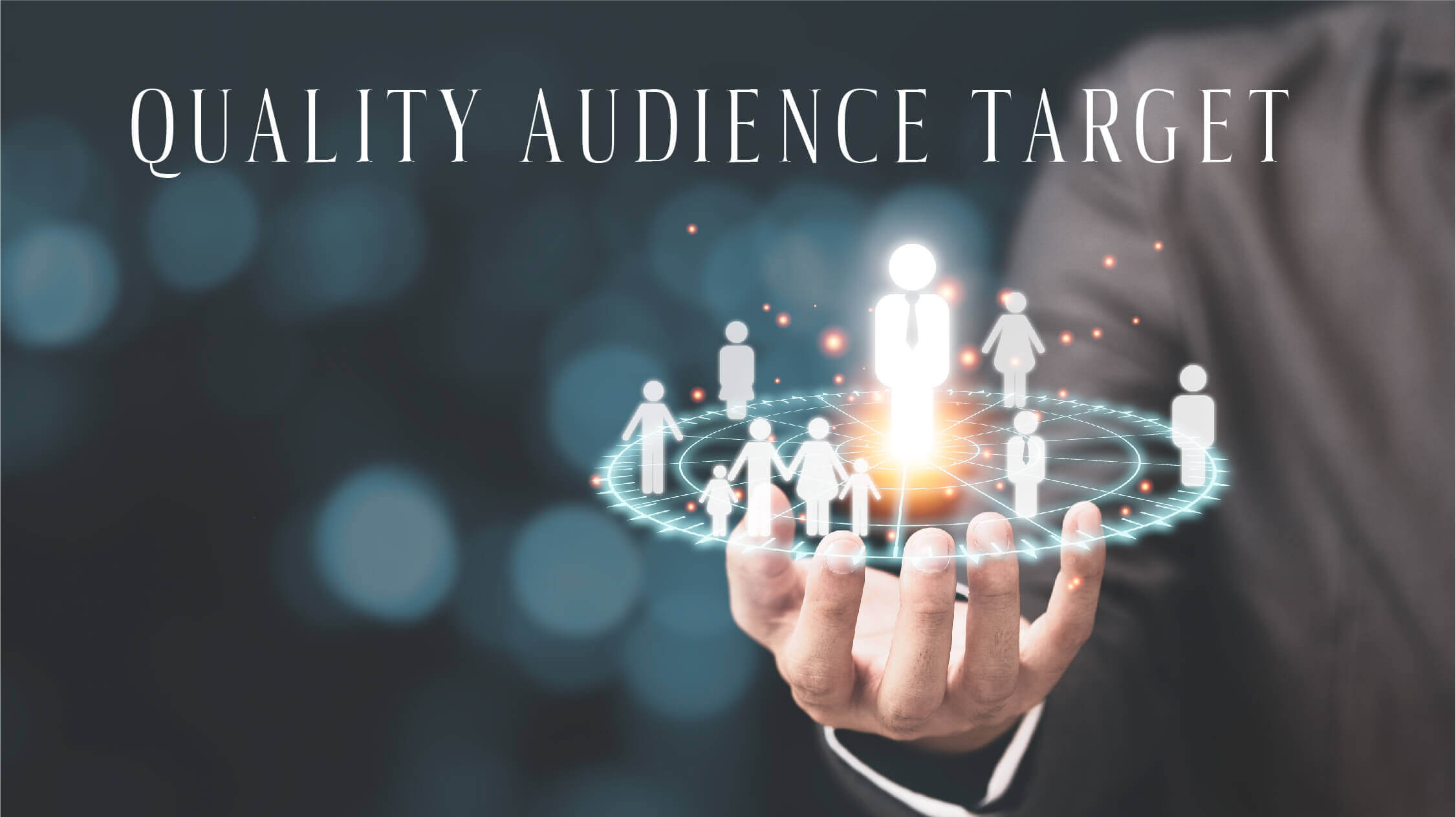 Quality-audience-target